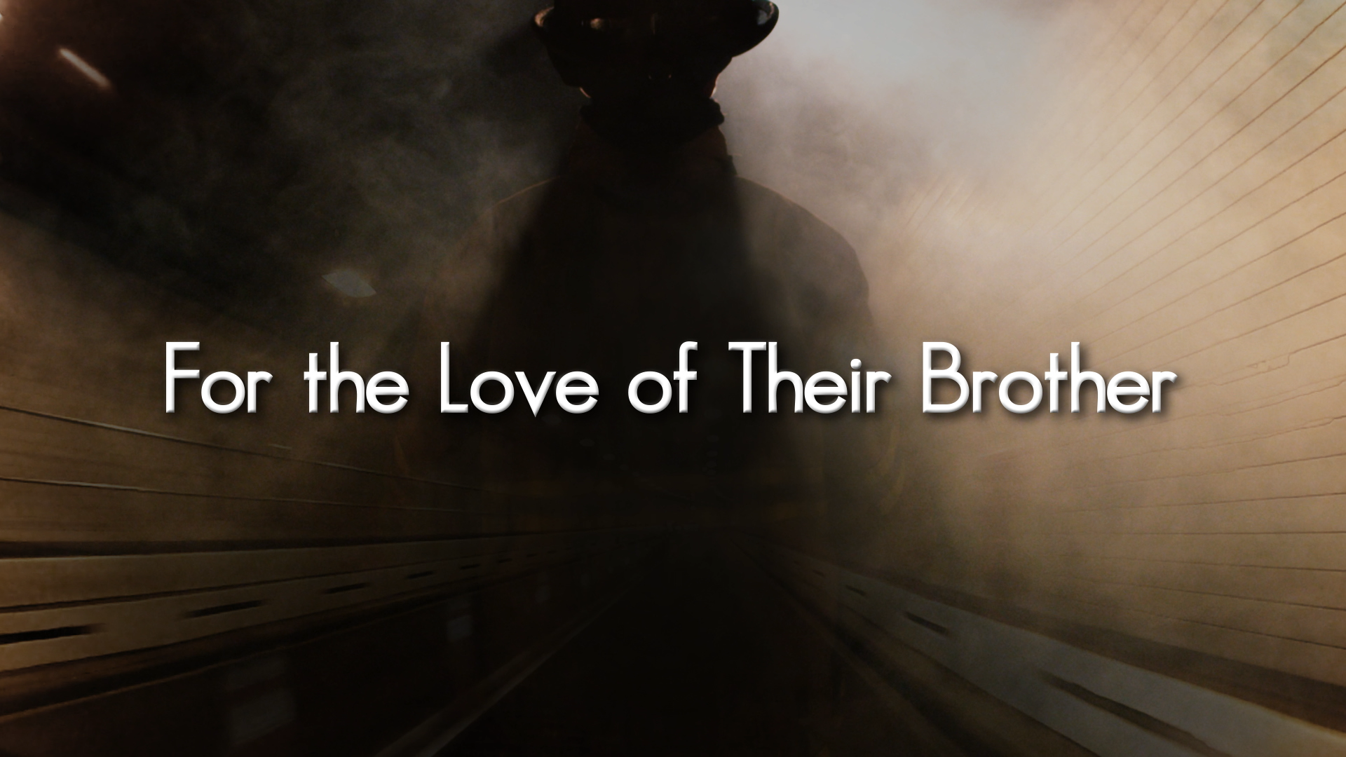 For The Love of Their Brother – Documentary
